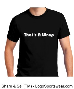 That's A Wrap Black Tee Design Zoom